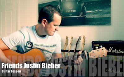 Guitar Lesson, Friends By Justin Bieber
