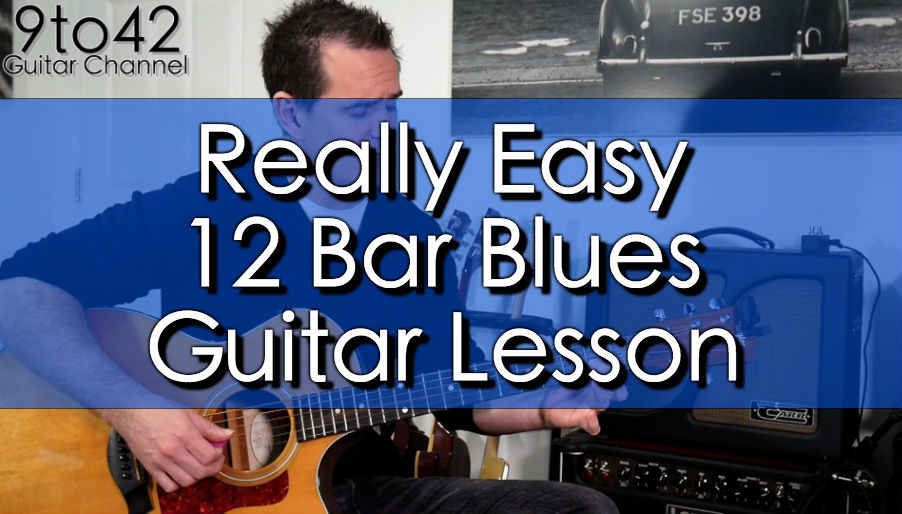 Video: Really Easy 12 Bar Blues Guitar Lesson