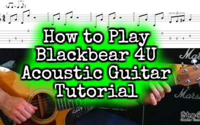 Blackbear 4U Acoustic Version Guitar Lesson