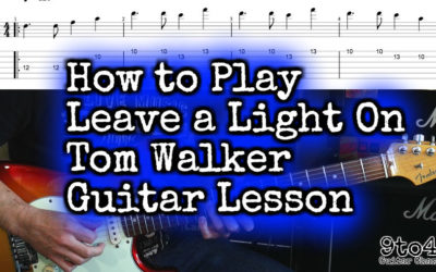 Guitar Lesson Leave a Light On