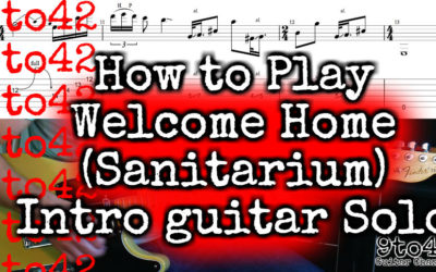 Welcome Home (Sanitarium) Intro Guitar Solo