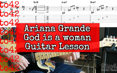 God is a Women Ariana Grande TAB Guitar Lesson