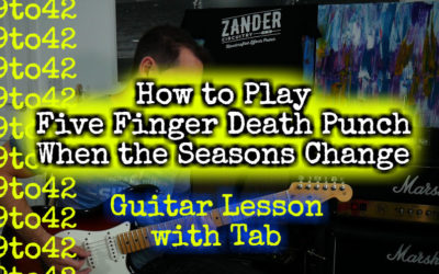 When the Seasons Change Five Finger Death Punch TAB