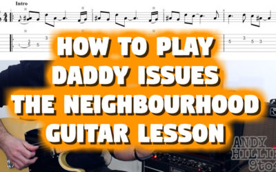 Daddy Issues The Neighbourhood TAB