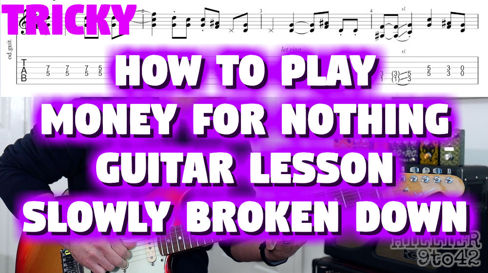 Money for Nothing Guitar Riff with TAB and Video
