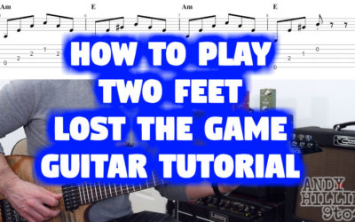 Two Feet – Lost The Game TAB