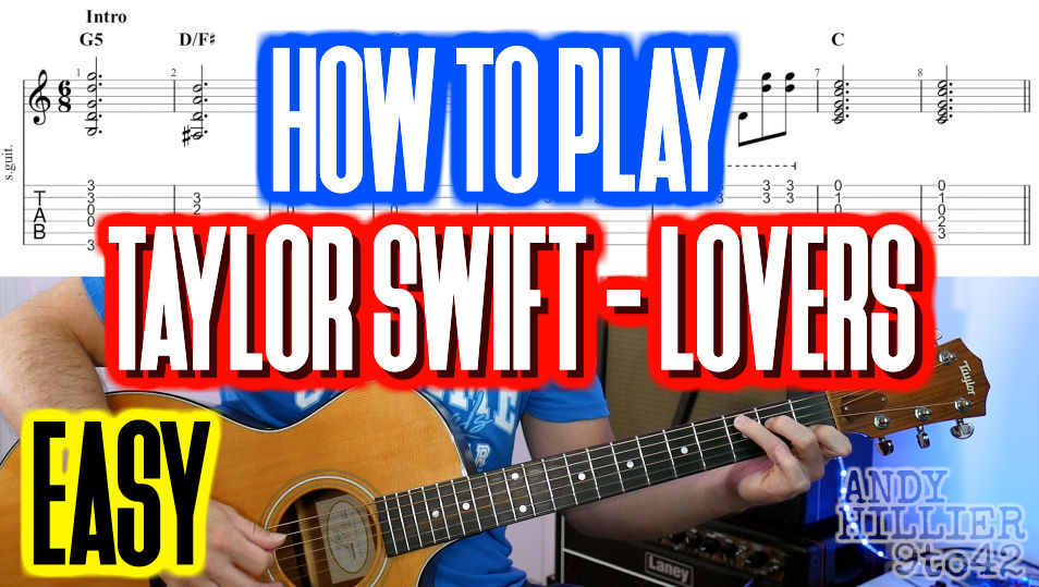 Taylor Swift – Lover Chords and TAB
