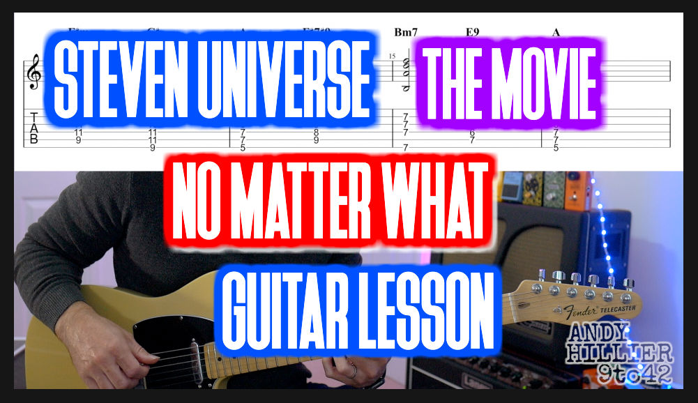 Steven Universe The Movie – No Matter What Guitar Chords
