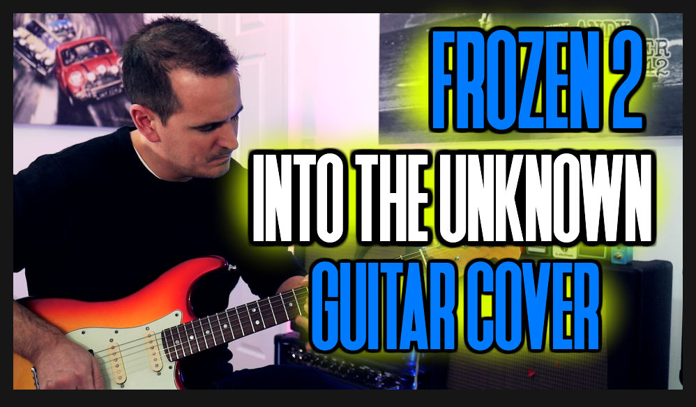 Into the Unknown (Frozen 2) Guitar Cover