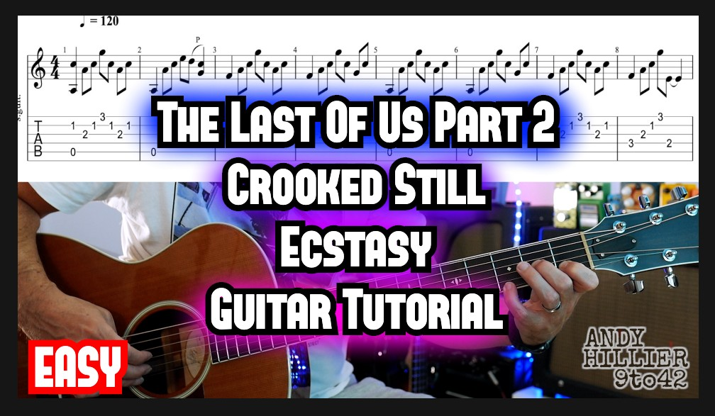 The Last of Us 2 Crooked Still Guitar Lesson