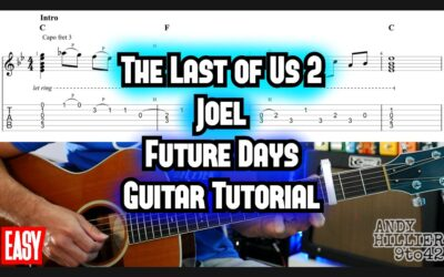 The Last Of Us 2 Joel Future Days Guitar TAB