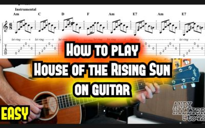 House of the Rising Sun Guitar TAB Lesson