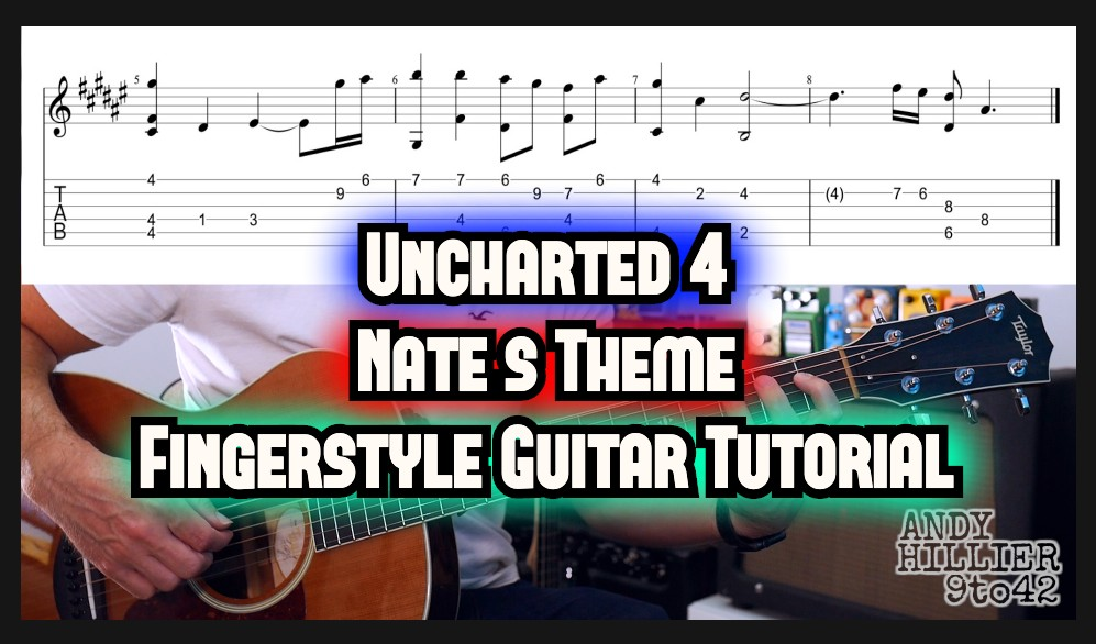 Uncharted 4 Nate's Theme Guitar TAB