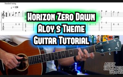 Horizon Zero Dawn – Aloy's Theme guitar TAB