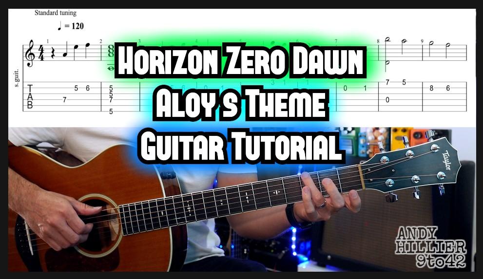 Horizon Zero Dawn – Aloy's Theme guitar TAB