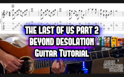 The Last of Us 2 Beyond Desolation Guitar Tab